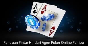 Hindari Agen Poker Online Penipu